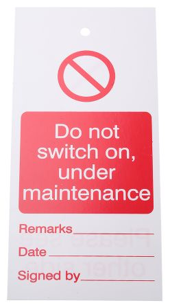 Lockout Tag Do not switch On…Maintenance